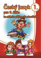 Český jazyk pro 9. třídu ke státním přijímacím zkouškám 1
